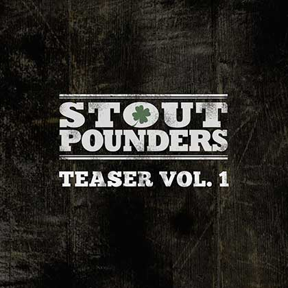 Teaser by Stout Pounders